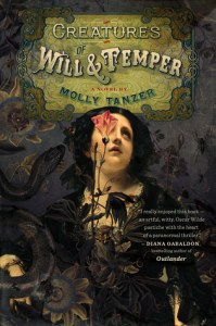 Creatures of Will & Temper by Molly Tanzer - cover