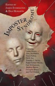 Imposter Syndrome, edited by James Everington and Dan Howarth - cover