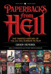 Paperbacks from Hell by Grady Hendrix