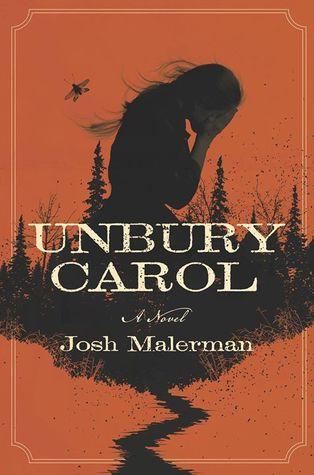 Unbury Carol by Josh Malerman - cover