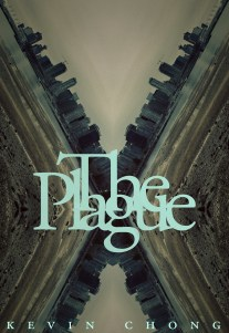 The Plague by Kevin Chong - cover