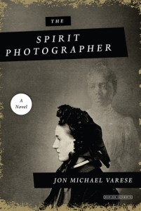 The Spirit Photographer by Jon Michael Varese - cover