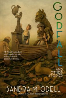 Godfall and Other Stories by Sandra Odell - cover