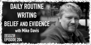 TIH 204 Mike Davis on Daily Routine, Writing, and Belief and Evidence