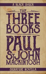 The Three Books by Paul StJohn Mackintosh - cover