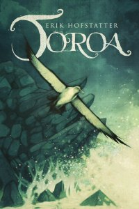 Toroa by Erik Hofstatter - cover