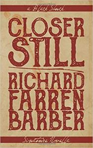 Closer Still by Richard Farren Barber - cover