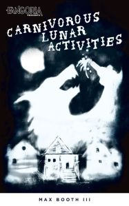 Carnivorous Lunar Activities by Max Booth III - cover