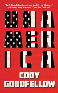 Unamerica by Cody Goodfellow - cover