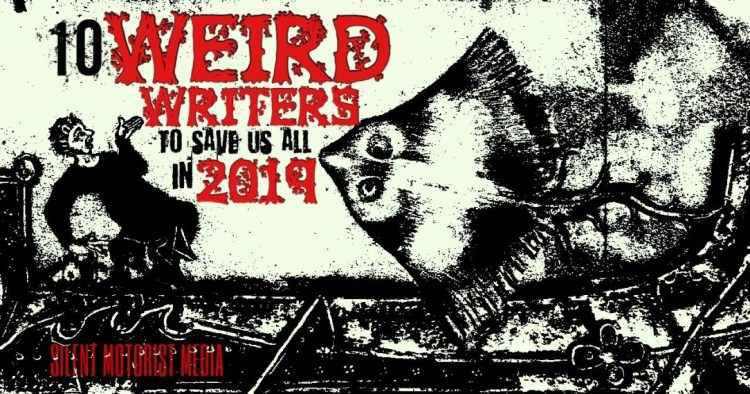 10WeirdWriterstoSaveusAll