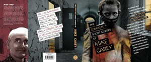 Complete Short Stories Mike Carey