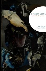 I transgress
