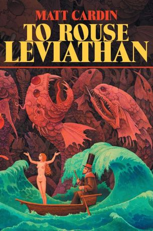 To Rouse Leviathan by Matt Cardin - cover