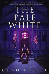 The Pale White by Chad Lutzke