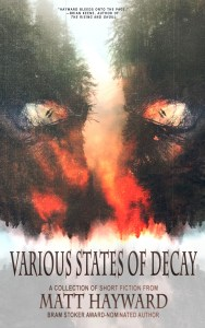 Various States of Decay by Matt Hayward