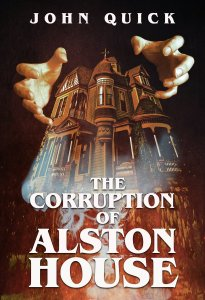 Corruption Alston House
