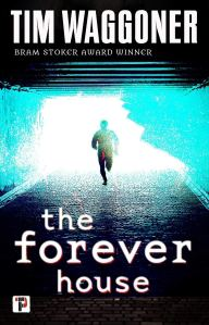 The Forever House by Tim Waggoner- cover