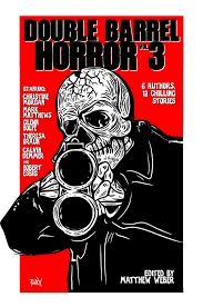 Double Barrel Horror 3