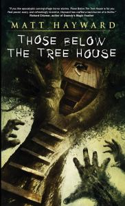 Those below the Tree House by Matt Hayward - cover