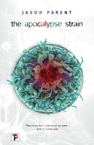 The Apocalypse Strain by Jason Parent- cover