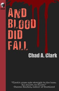 And Blood Did Fall CHAD A CLARK EBOOK COVER AUGUST 2020