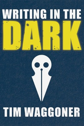 Writing in the Dark by Tim Waggoner - cover