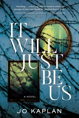 It Will Just Be Us by Jo Kaplan - cover