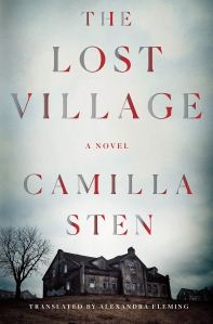 The Lost Village by Camilla Sten -cover
