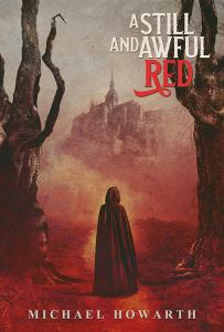 A Still and Awful Red by Michael Howarth - cover