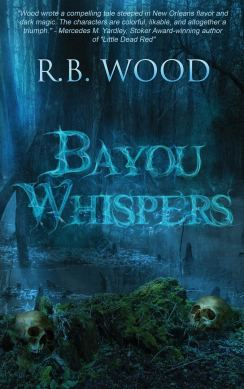 Bayou Whispers by R.B. Wood - cover