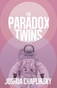 The Paradox Twins by Joshua Chaplinsky - cover