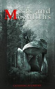 Mists and Megaliths