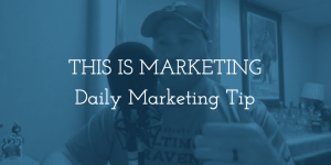Daily Marketing Tip