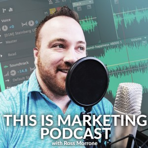 This is Marketing Podcast with Ross Morrone