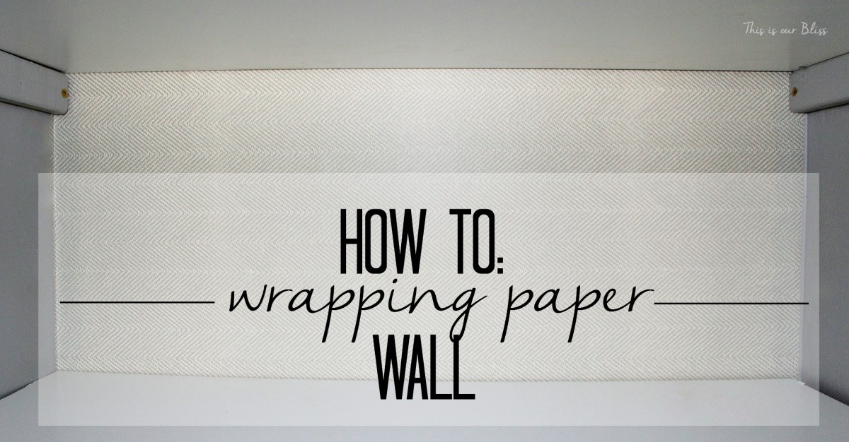 How to: Wrapping Paper Wall
