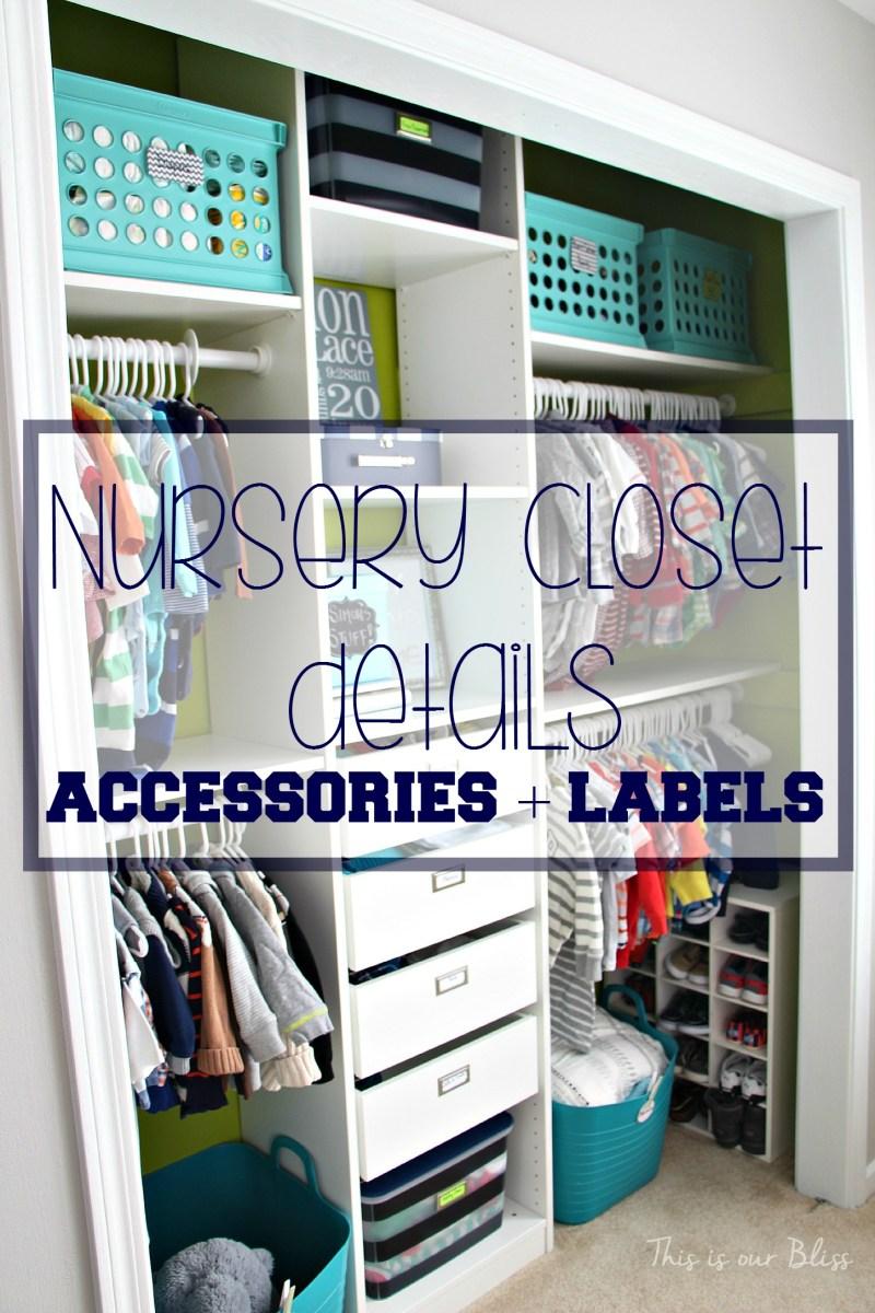 Nursery Closet Details: Part 2 [Accessories + Labels]