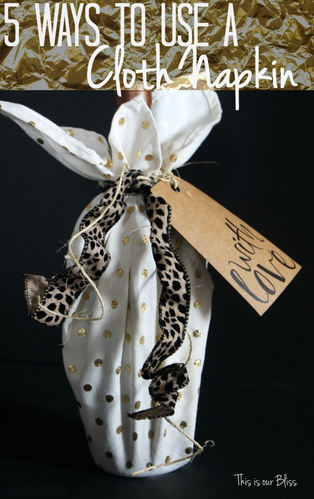 cloth napkin as gift wrap - how to use cloth napkins - 5 ways to use cloth napkins - gold foil napkins - leopard gold - This is our Bliss