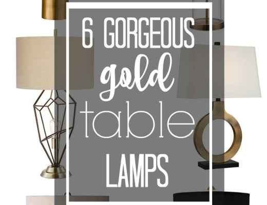 6 gorgeous gold lamps - table lamp options from lamps plus - This is our Bliss - thisisourbliss.com