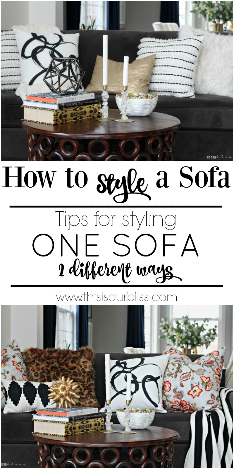 How to Style One Sofa, 2 Different Ways | Tips & Tricks for sofa styling! | This is our Bliss
