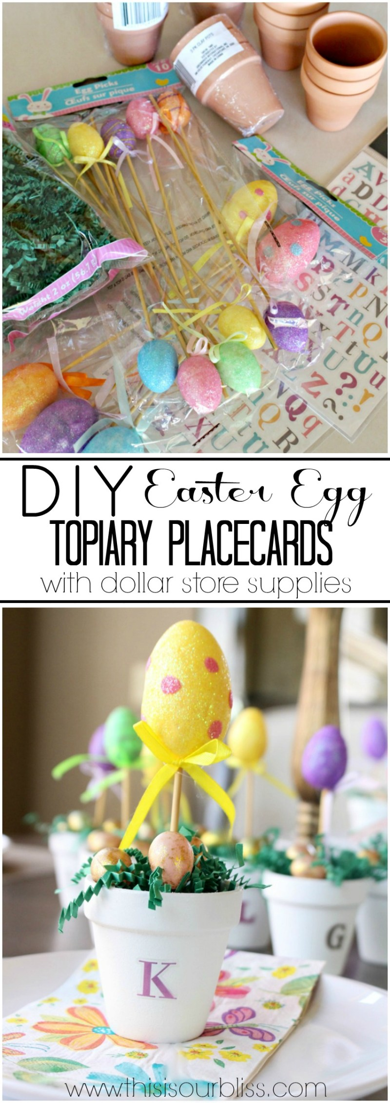 DIY Easter Egg Topiary Placecards | Easter Table Decor made from Dollar store supplies | This is our Bliss