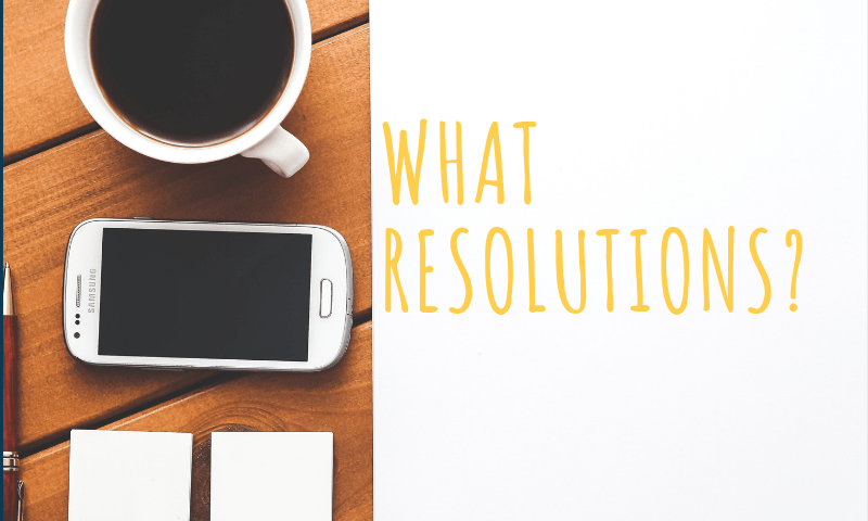 Why I decided to not set new year resolutions