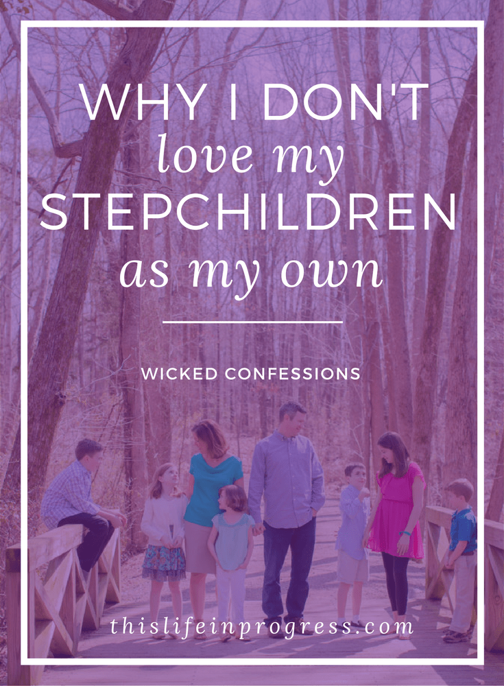 Wicked Confession | Blended Family| Divorce | Stepparenting | Stepmom | Stepmother Tips | Blended Bonding | Bond with Stepkids | How to Love