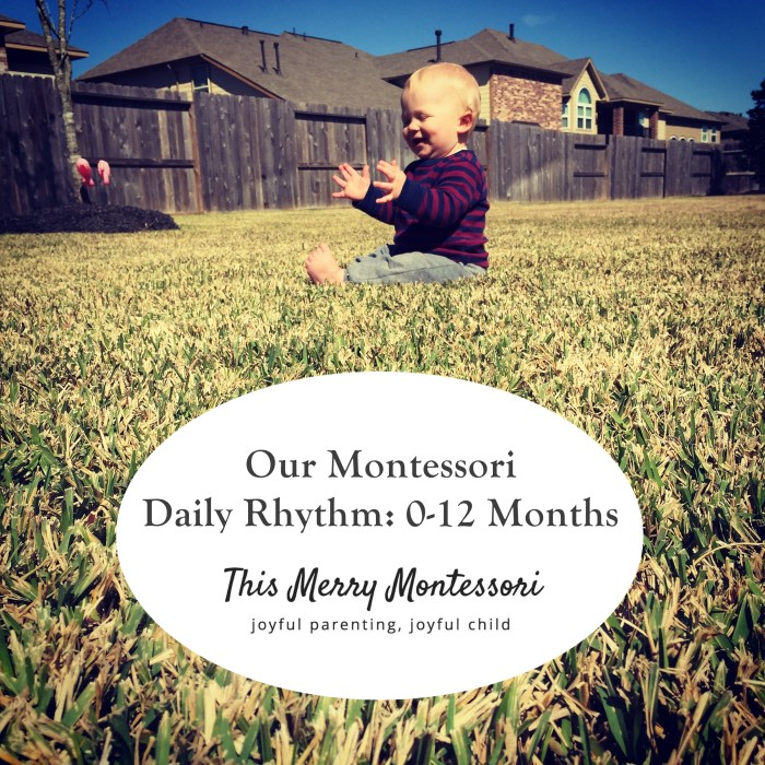 Our Montessori Daily Rhythm