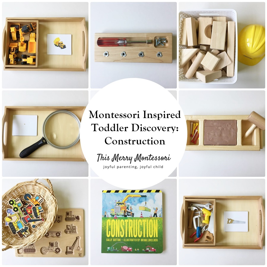 Montessori Inspired Toddler Discovery: Construction – This Merry ...