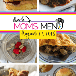 This Mom's Menu for the Week of August 27th