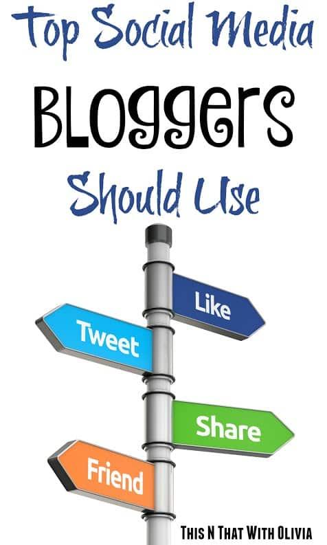 Top Social Media Bloggers Should Use