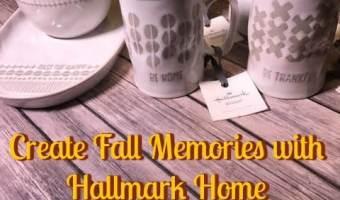 Create Fall Memories with Hallmark Home + Giveaway #LoveHallmark