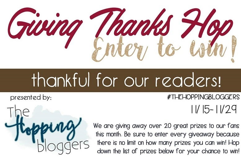Giving Thanks Giveaway Hop! #GivingThanks #TheHoppingBloggers