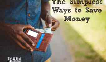The Simplest Ways to Save Money