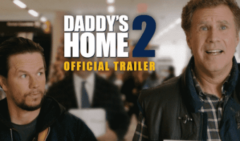 Daddy's Home 2 Trailer #DaddysHome2